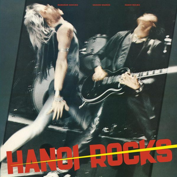 Hanoi Rocks - Bangkok Shocks, Saigon Shakes (Vinyl)