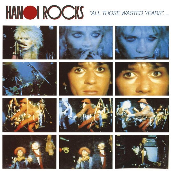 Hanoi Rocks - All Those Wasted Years (Vinyl)