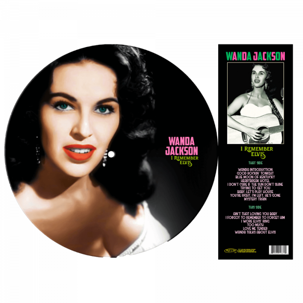 Wanda Jackson - I Remember Elvis (Limited Edition Picture Disc Vinyl)