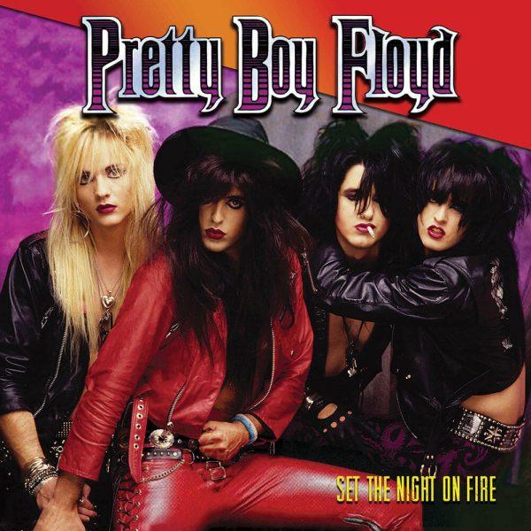 Pretty Boy Floyd - Set The Night on Fire (Limited Edition Colored Vinyl)