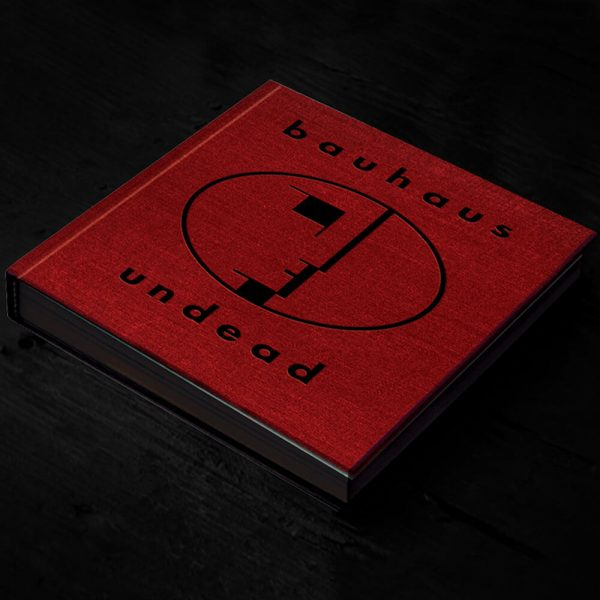 "Bauhaus - Undead ""Expanded Edition"" (Book)"