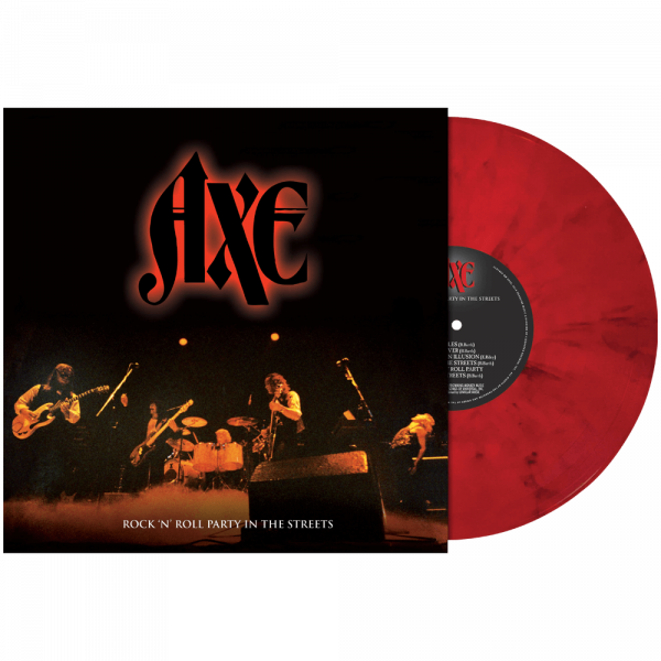 Axe - Rock N' Roll Party in the Streets (Limited Edition Colored Vinyl)