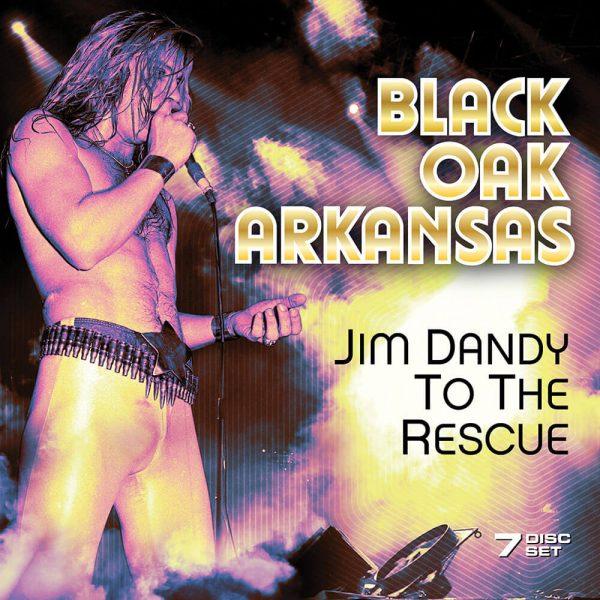 Black Oak Arkansas - Jim Dandy To The Rescue (7 CD)