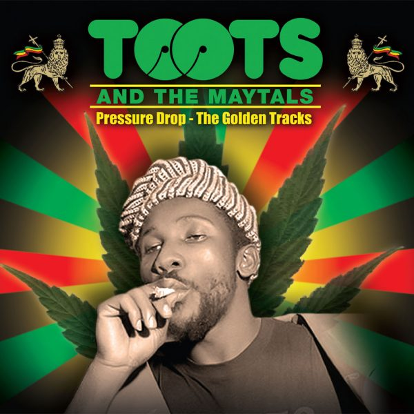 Toots & The Maytals - Pressure Drop - The Golden Tracks (CD)
