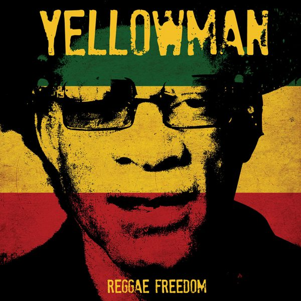 Yellowman - Reggae Freedom