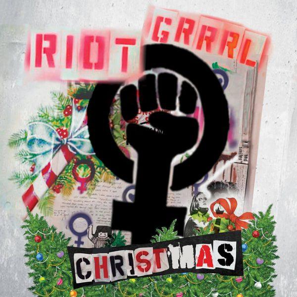 Riot Grrrl Christmas (Limited Edition Green Vinyl)