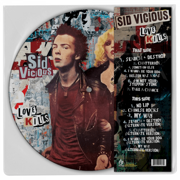 Sid Vicious - Love Kills - (Limited Edition Picture Disc Vinyl)