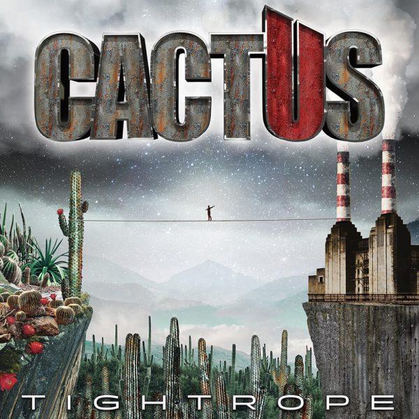 Cactus - Tightrope