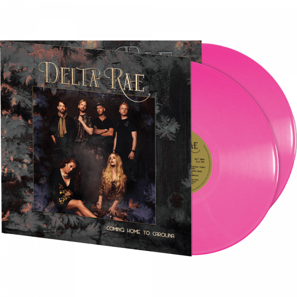 Delta Rae - Coming Home to Carolina (Limited Edition Pink Double Vinyl)