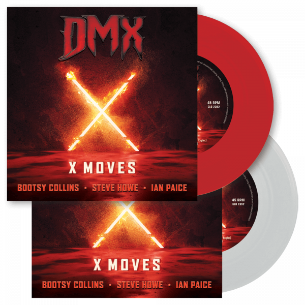 "DMX (feat. Bootsy Collins, Steve Howe & Ian Paice) - X Moves (Limited Edition 7"" Vinyl)"