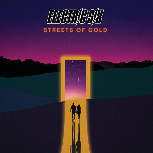 Electric Six - Streets of Gold