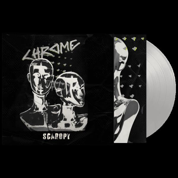 Chrome - Scaropy (Limited Edition Silver Vinyl)