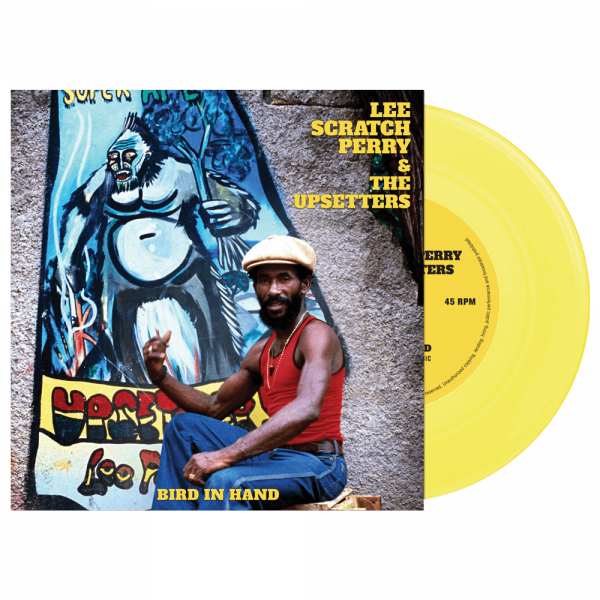 """Lee Scratch Perry & The Upsetters - Bird In Hand (Limited Edition 7"""" Yellow Vinyl)"""