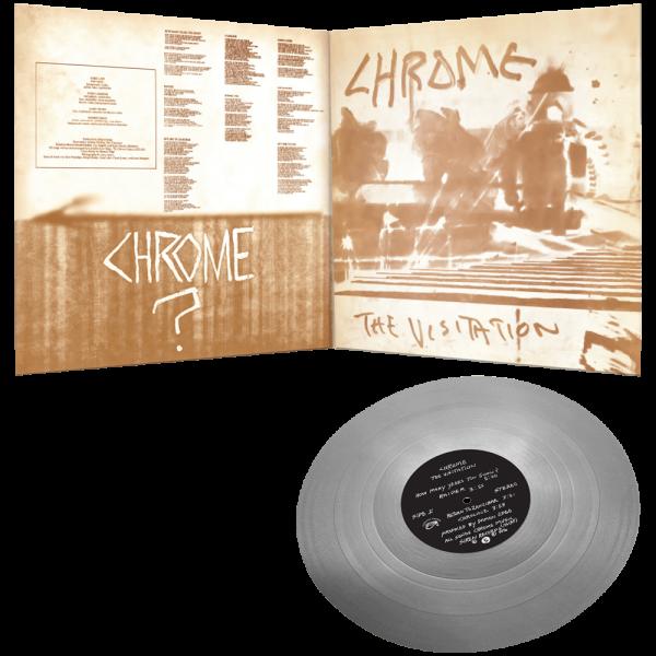 Chrome - The Visitation (Limited Edition Silver Vinyl)