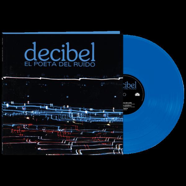 Decibel - El Poeta Del Ruido (Limited Edition Blue Vinyl)