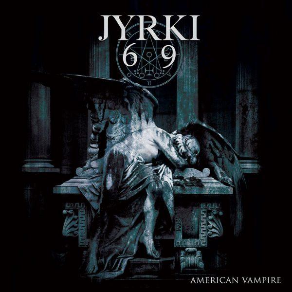 Jyrki 69 - American Vampire